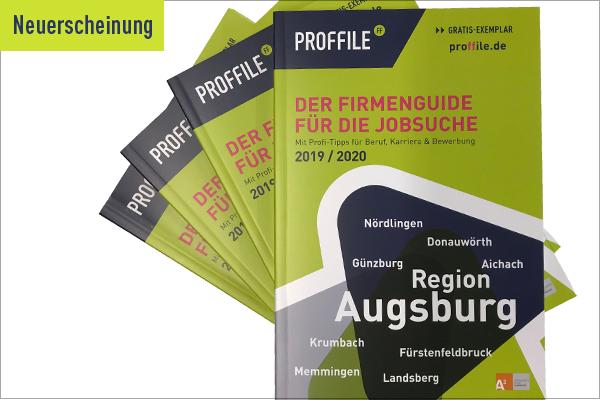 Neuerscheinung PROFFILE Firmenguide Augsburg 2019/2020