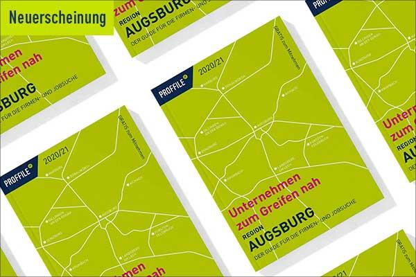 Neuerscheinung PROFFILE Firmenguide Augsburg 2020/21